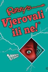 Naslovnica knjige: RIPLEY'S – VJEROVALI ILI NE!