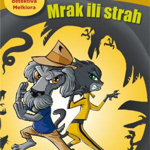Promocija romana za djecu Mrak ili strah naslovnica
