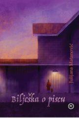 Naslovnica knjige: BILJEŠKA O PISCU