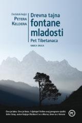 Naslovnica knjige: DREVNA TAJNA FONTANE MLADOSTI – PET TIBETANACA, KNJIGA DRUGA