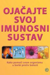 Naslovnica knjige: OJAČAJTE SVOJ IMUNOSNI SUSTAV