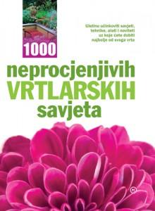 Naslovnica knjige: 1000 NEPROCJENJIVIH VRTLARSKIH SAVJETA