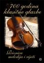 700 godina klasične glazbe