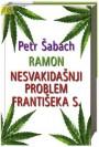 RAMON/NESVAKIDAŠNJI PROBLEM FRANTIŠEKA S.