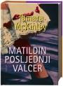 MATILDIN POSLJEDNJI VALCER