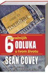 Naslovnica knjige: 6 NAJVAŽNIJIH ODLUKA U TVOM ŽIVOTU