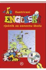 Naslovnica knjige: ILUSTRIRANI ENGLESKI RJEČNIK ZA OSNOVNU ŠKOLU
