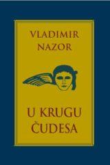 Naslovnica knjige: U KRUGU ČUDESA