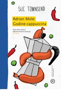 Naslovnica knjige: ADRIAN MOLE I GODINE CAPPUCCINA