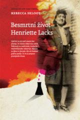 Naslovnica knjige: BESMRTNI ŽIVOT HENRIETTE LACKS
