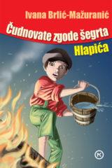 Naslovnica knjige: ČUDNOVATE ZGODE ŠEGRTA HLAPIĆA