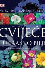 Naslovnica knjige: CVIJEĆE I UKRASNO BILJE-VELIKA ILUSTRIRANA ENCIKLOPEDIJA