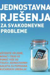 Naslovnica knjige: JEDNOSTAVNA RJEŠENJA ZA SVAKODNEVNE PROBLEME