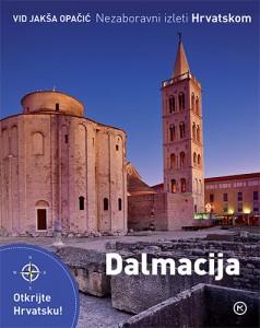 Naslovnica knjige: Nezaboravni izleti Hrvatskom – Dalmacija