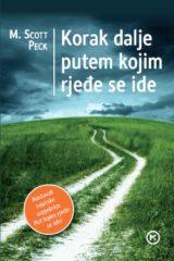 Naslovnica knjige: KORAK DALJE PUTEM KOJIM RJEĐE SE IDE