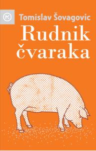 Naslovnica knjige: RUDNIK ČVARAKA