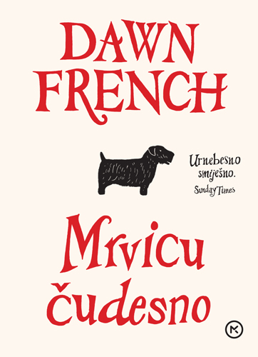 Dawn French - Mrvicu čudesno