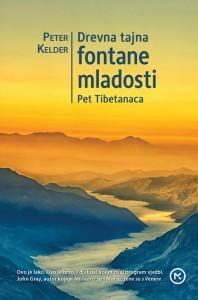 Naslovnica knjige: DREVNA TAJNA FONTANE MLADOSTI – PET TIBETANACA