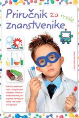 Naslovnica knjige: Priručnik za male znanstvenike
