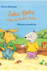 Naslovnica knjige: Zeko Vjeko više ne treba dudu