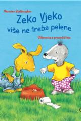 Naslovnica knjige: Zeko Vjeko više ne treba pelene
