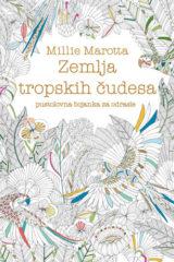 Naslovnica knjige: Zemlja tropskih čudesa
