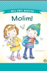 Naslovnica knjige: MOJ PRVI BONTON – MOLIM!