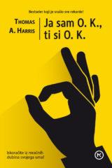 Naslovnica knjige: Ja sam O. K., ti si O. K.