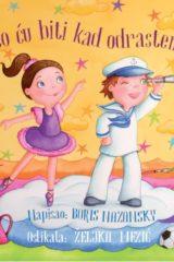 Naslovnica knjige: Što ću biti kad odrastem?