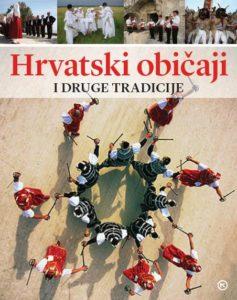 Naslovnica knjige: HRVATSKI OBIČAJI I DRUGE TRADICIJE