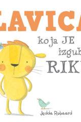Naslovnica knjige: LAVICA KOJA JE IZGUBILA RIKU