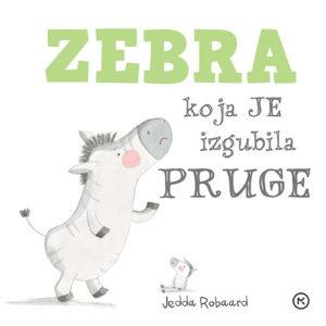 Naslovnica knjige: Zebra koja je izgubila pruge