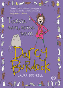 Naslovnica knjige: DARCY BURDOCK – TAKVA SAM, KAKVA SAM