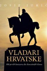 Naslovnica knjige: VLADARI HRVATSKE