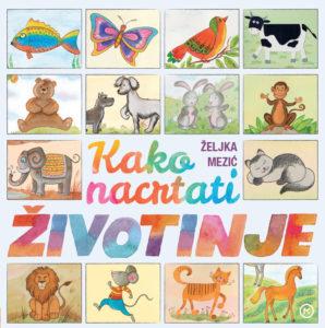 Naslovnica knjige: Kako nacrtati životinje