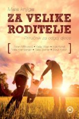 Naslovnica knjige: Mala knjiga za velike roditelje