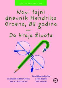 Naslovnica knjige: Novi tajni dnevnik Hendrika Groena, 85. godina – do kraja života