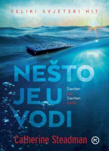 Naslovnica knjige: Nešto je u vodi
