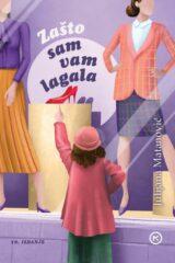 Naslovnica knjige: ZAŠTO SAM VAM LAGALA