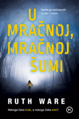 Naslovnica knjige: U mračnoj, mračnoj šumi