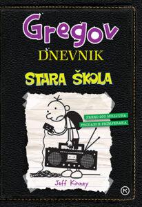 Naslovnica knjige: Gregov dnevnik: Stara škola