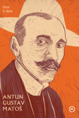 Naslovnica knjige: IZBOR IZ DJELA A. G. MATOŠ