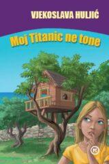 Naslovnica knjige: Moj Titanic ne tone