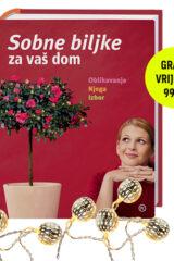 Naslovnica knjige: SOBNE BILJKE ZA VAŠ DOM + DAR UKRASNA GIRLANDA