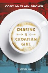Naslovnica knjige: Chasing a Croatian Girl