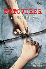 Naslovnica knjige: Tetovirer iz Auschwitza