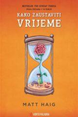 Naslovnica knjige: Kako zaustaviti vrijeme