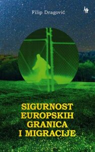 Naslovnica knjige: Sigurnost europskih granica i migracije