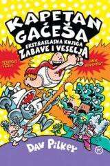 Naslovnica knjige: Kapetan Gačeša – Ekstraslasna knjiga zabave i veselja