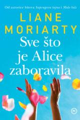Naslovnica knjige: Sve što je Alice zaboravila